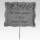 He Who Plants Garden Stake