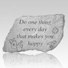 Do One Thing Every Day Stone